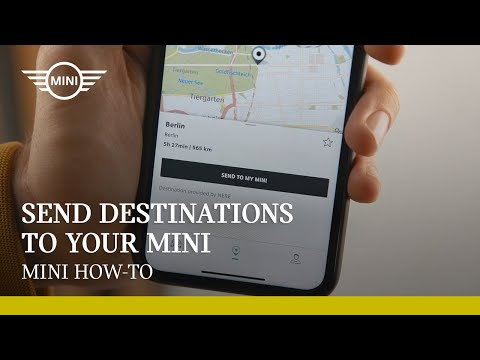 How to send destinations to your MINI with the MINI App   MINI How-To