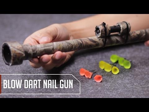 Make Your Own Blow Dart Nail Gun
