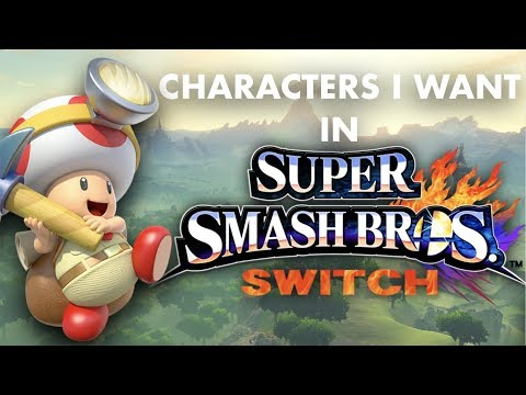connectYoutube - NEW Characters I Want in Super Smash Bros. for Switch!