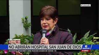 Hospital San Juan de Dios no abrirá sus puertas