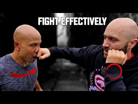 How do you fight effectively?