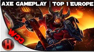 w33 Axe Dota 2 Gameplay | 7252 MMR | Top 1 Europe | 27 Kills
