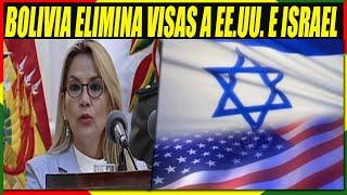 Bolivia Ya No Pedirá Visa a Ciudadanos de Estados Unidos e Israel
