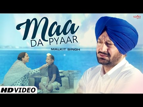 Maa Da Pyaar Lyrics - Malkit Singh