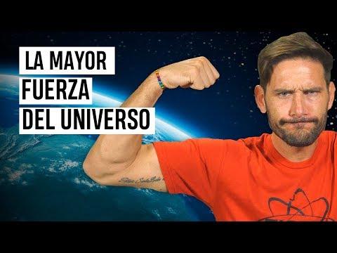 ¿Cuál crees que es la mayor fuerza del Universo?