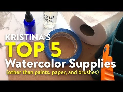 My TOP 5 Watercolor Supplies (other than paints, paper, and brushes)