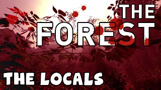 The Forest - The Locals