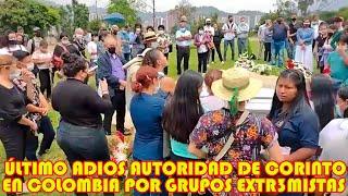 AUDIENCIA PÚBLICA EN EL TERRITORIO DE CORINTO EN EL CAUCA COLOMBIA  POR AS3SINATO DE SU AUTORIDAD..