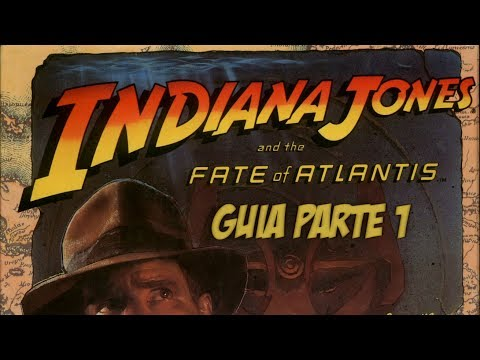 Guía Indiana Jones and the Fate of Atlantis (Parte I)