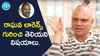 Rakesh Master about Raghava Lawrence | Talking Movies with iDream | iDream Movies - IDREAMMOVIES