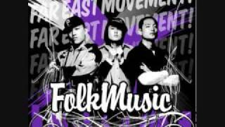 Far East Movement - Folk Music