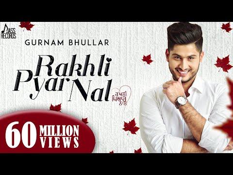 Rakhli Pyar Naal Lyrics - Gurnam Bhullar
