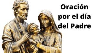 ????? Oracion por el dia del padre
