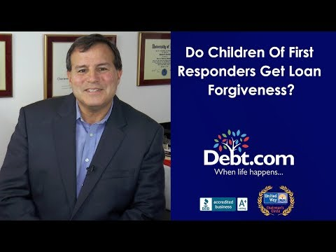 Do Children Of First Responders Get Loan Forgiveness?