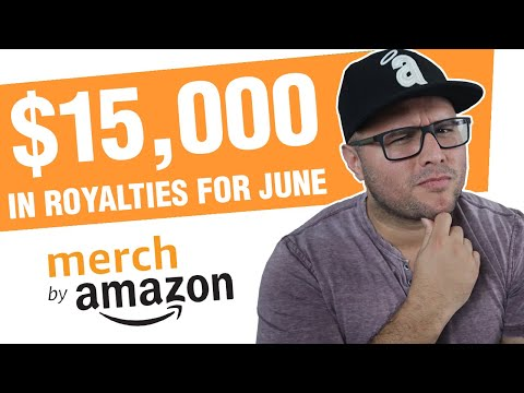 $15,000 In Royalties For June🤑 (Merch By Amazon Seller)