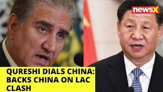 Qureshi dials China   Backs China on LAC Clash   NewsX - NEWSXLIVE