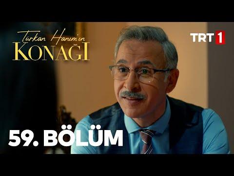 Türkan Hanım'ın Konağı 59. Bölüm