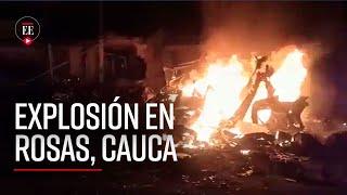 Explosión en Rosas, Cauca: Ejército insiste en que no fue un atentado - El Espectador