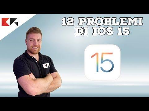 12 PROBLEMI GRAVI DI iOS 15 ANCORA NON R …