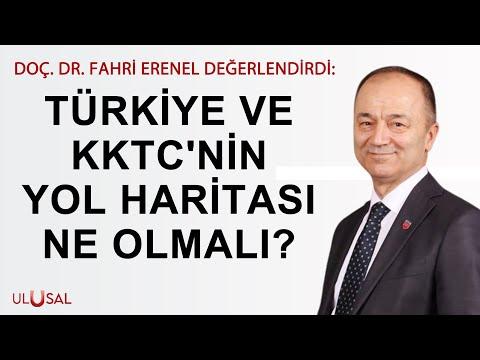 Türkiye ve KKTC'nin yol haritası ne olmalı? Doç. Dr. Fahri Erenel değerlendirdi