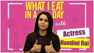 What I Eat In A Day With Nandini Rai | Secret of her beauty | Celebrities Diet | TFPC Exclusive - TFPC