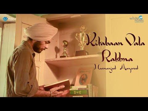 Kitabaan Vala Rakhna Lyrics - Manpreet | Harmanjeet | Tribute to Sikh martyrs of '84
