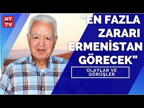 """Faruk Loğoğlu: """"En fazla zararı Ermenistan görecek"""" Olaylar ve Görüşler"""