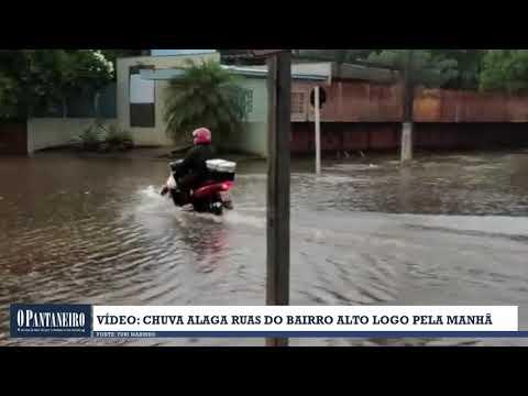 Vídeo chuva alaga ruas do Bairro Alto logo pela manhã