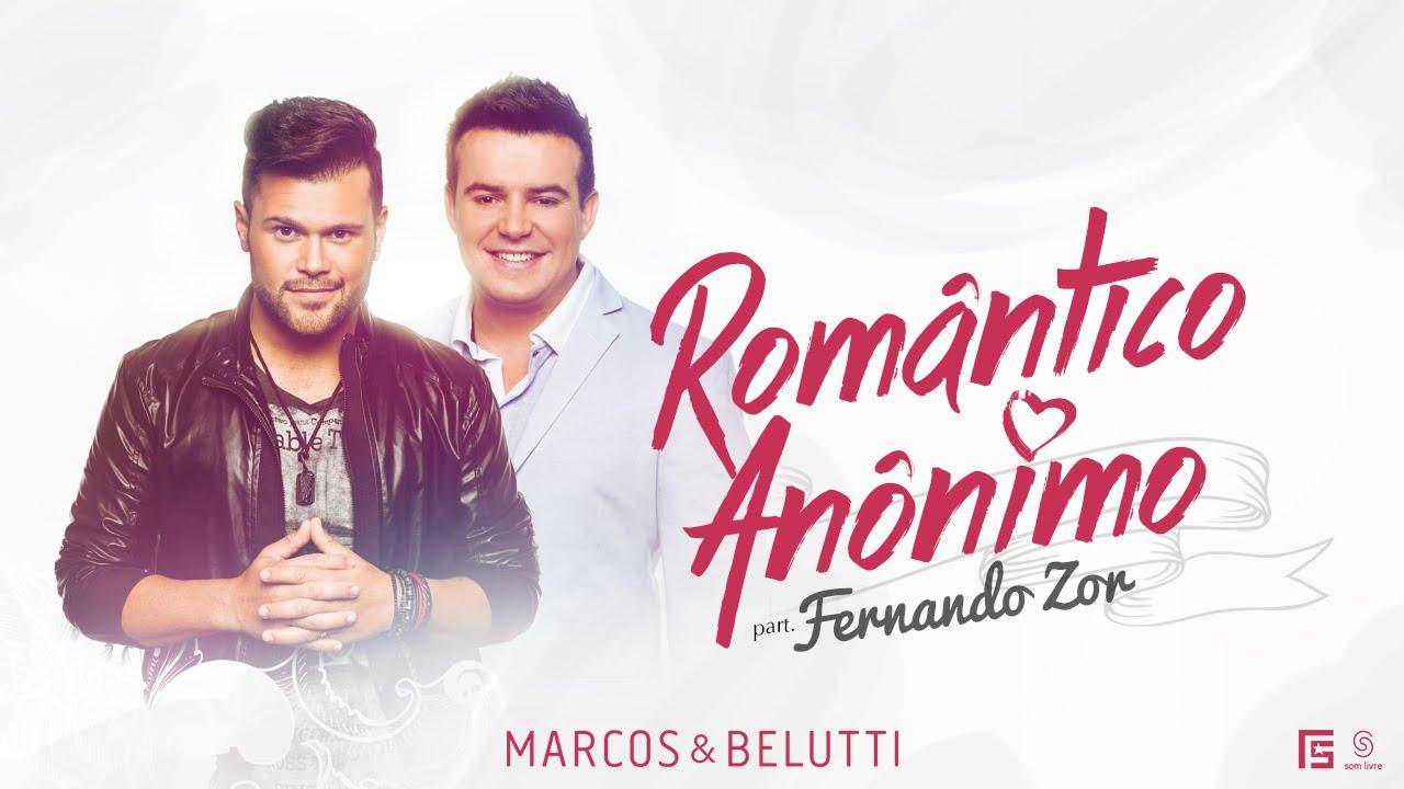 Romantico Anônimo - Marcos e Belutti
