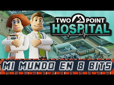 TWO POINT HOSPITAL - THEME HOSPITAL 2 - PC STEAM GAMEPLAY ESPAÑOL