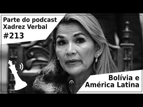 Bolívia e América Latina - Xadrez Verbal Podcast