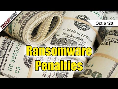 Pay a Ransom for Ransomware? Pay a Penalty Too.  - ThreatWire