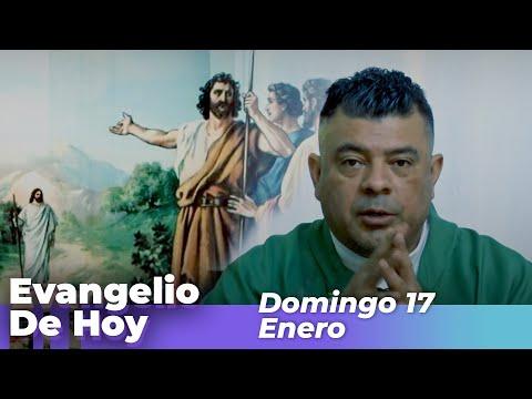 Evangelio De Hoy, Domingo 17  De Enero De 2021 - Cosmovision
