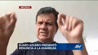 Eliseo Azuero renuncia a su cargo de asambleísta