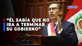 ????????Hayimy: Martín Vizcarra sabía que no iba a terminar su gobierno
