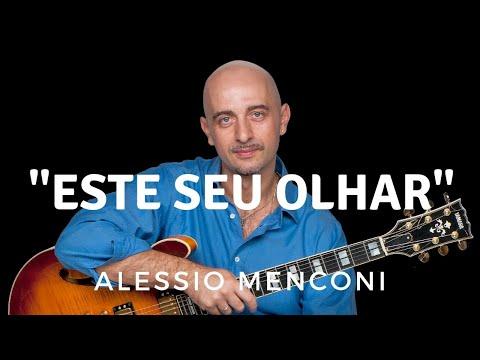 Este seu olhar - Alessio Menconi