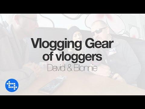 Vlogging Gear of Vloggers: David & Blonnie