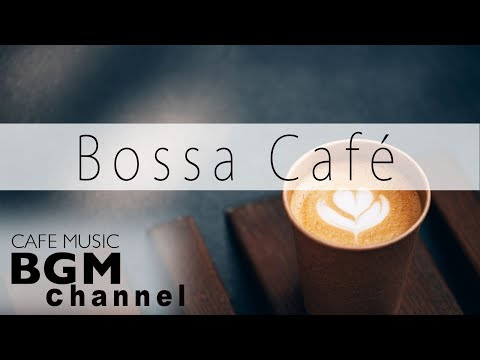 【Bossa Nova】Lounge Music - Chill Out Cafe Music For Study, Work