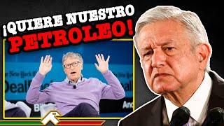 ¡ESTO ESTÁ PASANDO! AMLO Le Responde A Bill Gates Y A Biden!! Nadie Nos Quita El Petróleo Mexicano!