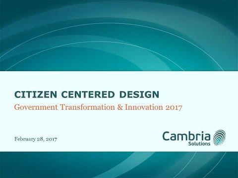 GTI2017 Sn22b: Citizen Centered Design - Cambria