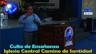 Culto de Enseñanza Iglesia Central Camino de Santidad (08/04/2021)