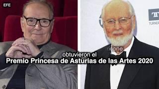 John Williams y Ennio Morricone,  Premio Princesa de Asturias de las Artes 2020