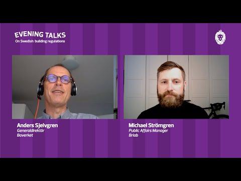 Evening Talks: MIchael och Anders pratar om skiftet i det svenska byggregelsystemet
