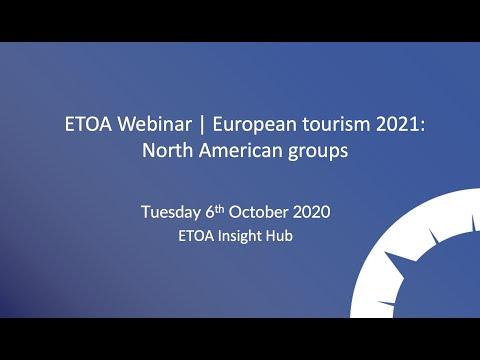 ETOA Webinar | European tourism 2021: North American groups
