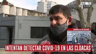 Así rastrean coronavirus en las cloacas de la ciudad