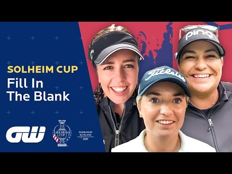 Fill in the Blank: Solheim Cup 2019 Edition! | Golfing World