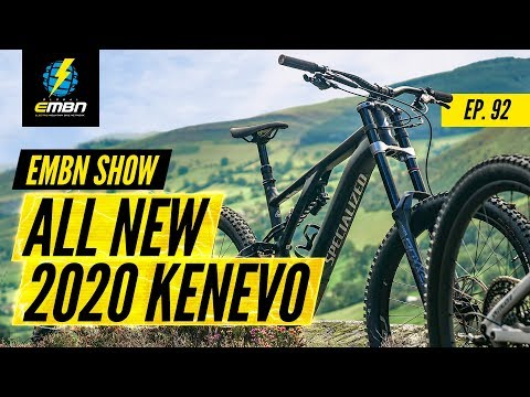 The 2020 Specialized Kenevo E-Bike | EMBN Show Ep. 92