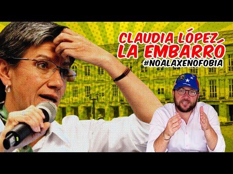 CLAUDIA LÓPEZ LA EMBARRÓ / VIDEO REACCIÓN A SUS DECLARACIONES CONTRA LOS VENEZOLANOS #NoALaXenofobia