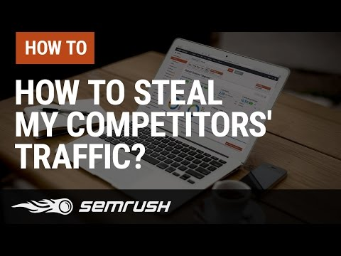 How Do I Steal My Competitors