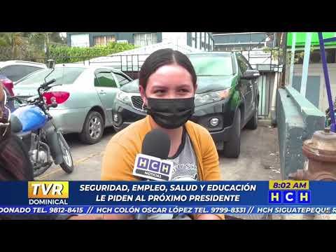 Esto le piden los hondureños al próximo presidente de la República